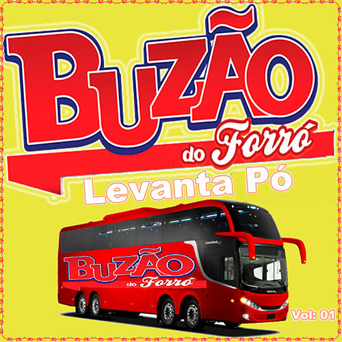 Levanta Pó Vol: 01 de Buzão do Forró