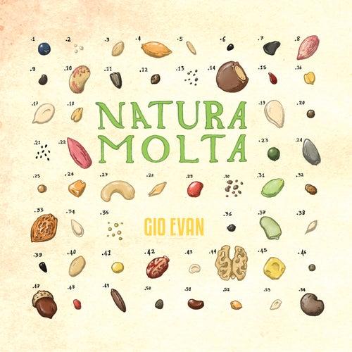 Natura Molta von Gio Evan