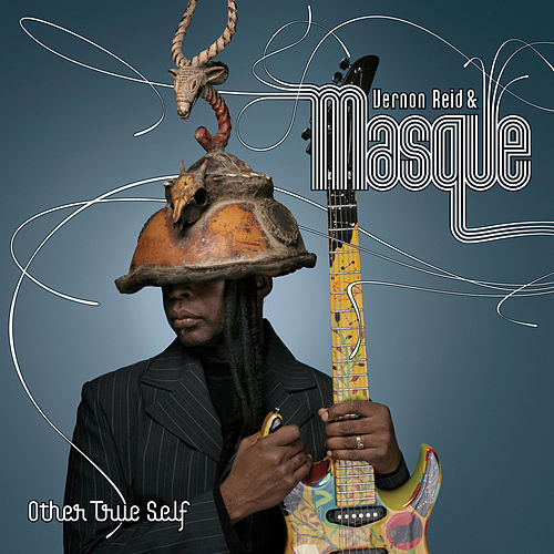Other True Self by Vernon Reid