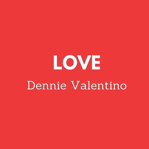 Love de Dennie Valentino
