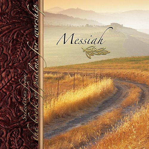 Messiah: Selections from the Book of Psalms for Worship de Crown