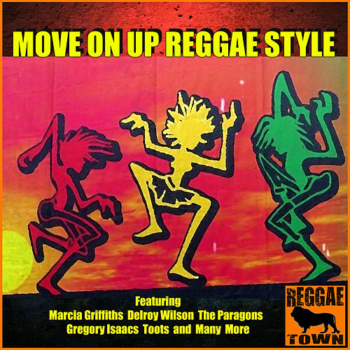 Move On Up Reggae Style by Various Artists