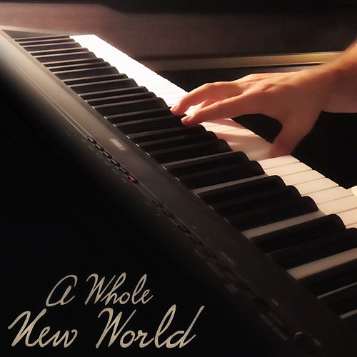 A Whole New World by Naor Yadid