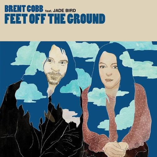 Feet Off The Ground (feat. Jade Bird) von Brent Cobb