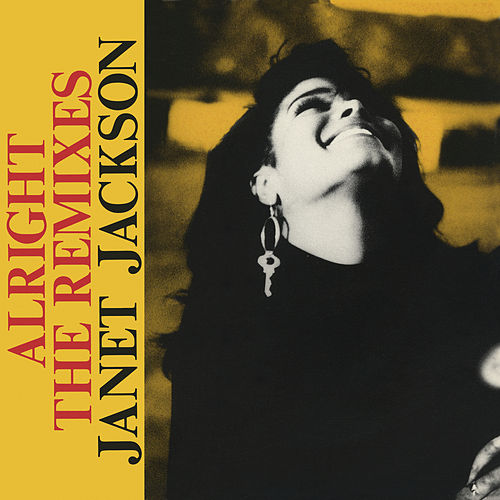 Alright: The Remixes by Janet Jackson