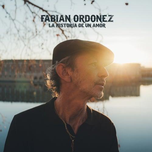 La Historia De Un Amor de Fabian Ordonez