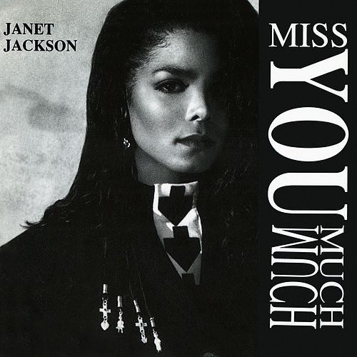 Miss You Much: The Remixes by Janet Jackson