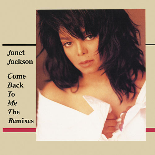 Come Back To Me: The Remixes by Janet Jackson