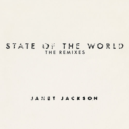 State Of The World: The Remixes by Janet Jackson