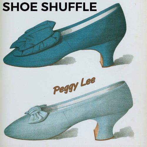 Shoe Shuffle de Peggy Lee