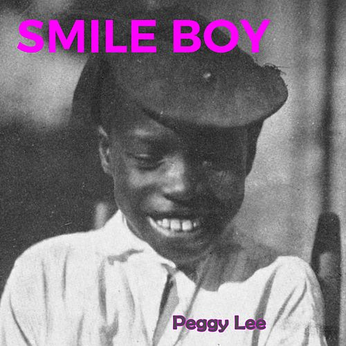 Smile Boy de Peggy Lee