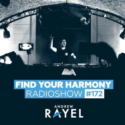 Find Your Harmony Radioshow #172 van Andrew Rayel