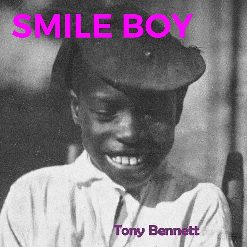 Smile Boy by Tony Bennett
