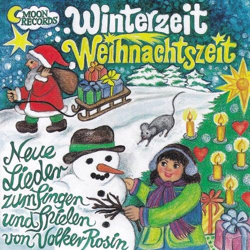 Winterzeit Weihnachtszeit von Volker Rosin