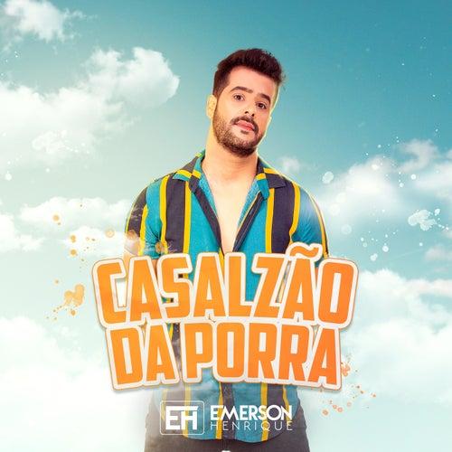 Casalzão da Porra by Emerson Henrique