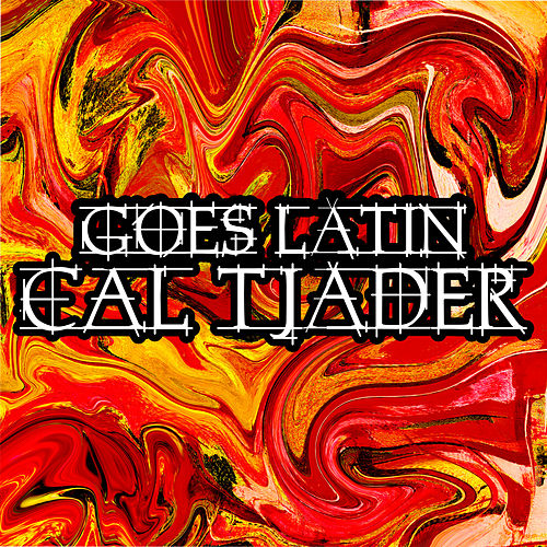 Goes Latin by Cal Tjader