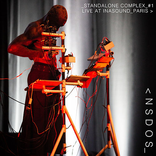 Standalone Complex #1 - Live at Inasound Paris by Nsdos