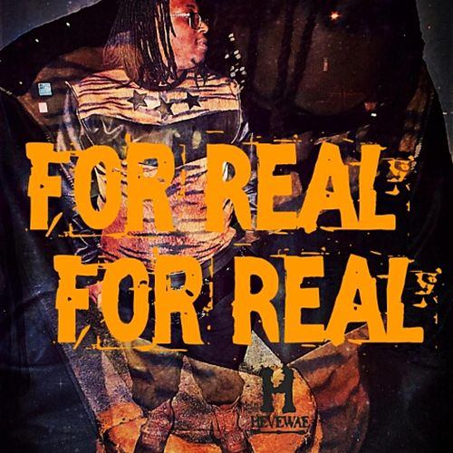 FrFr (For Real For Real) by HeveWae