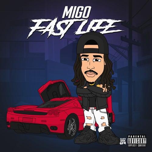 Fast Life von Migo