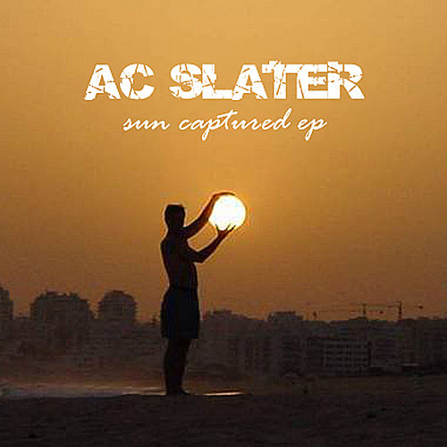 Sun Captured - EP von AC Slater