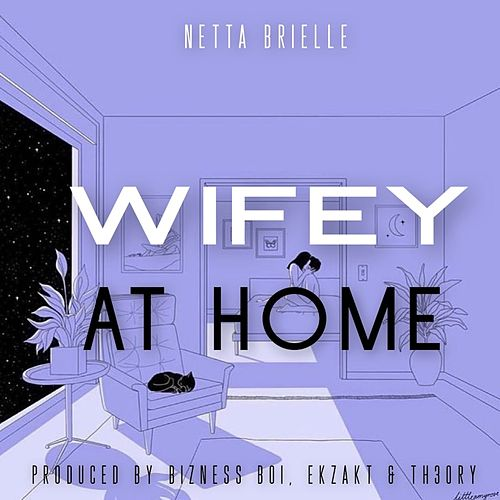 Wifey At Home by Netta Brielle