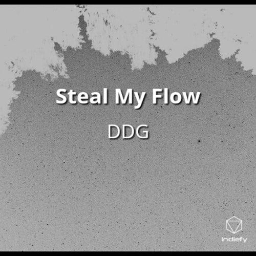 Steal My Flow de DDG