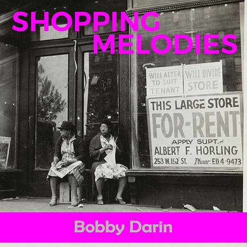 Shopping Melodies by Bobby Darin