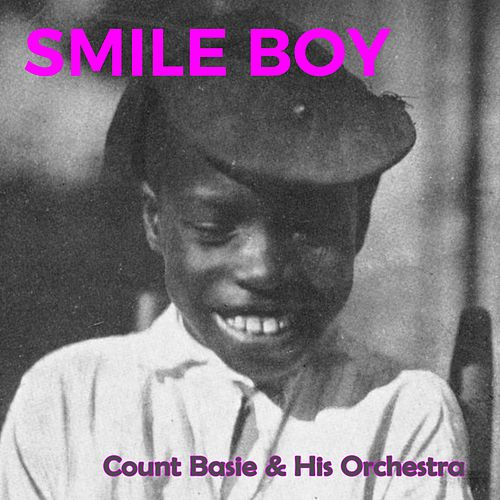 Smile Boy by Count Basie