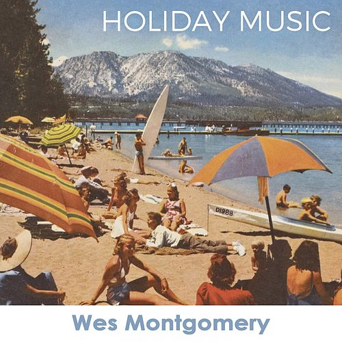 Holiday Music by Wes Montgomery
