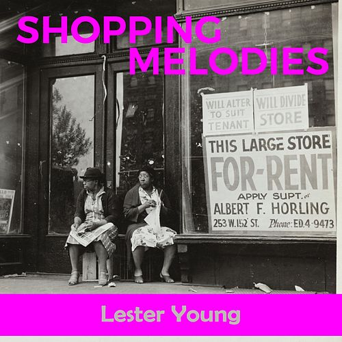 Shopping Melodies de Lester Young Quintet, Jammin' The Blues, Lester Young