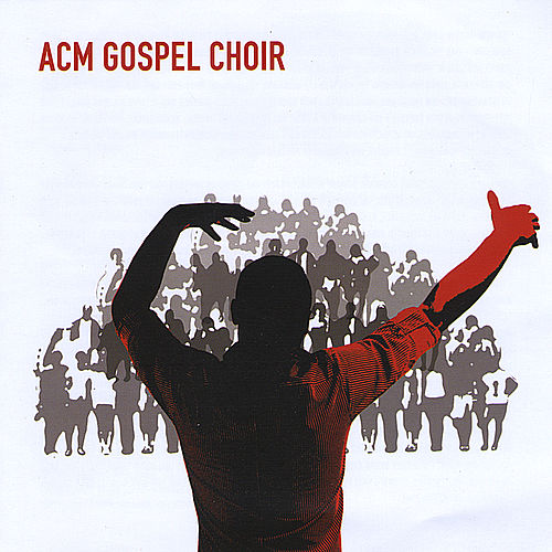 ACM Gospel Choir de ACM Gospel Choir