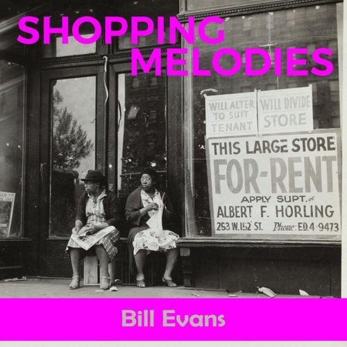 Shopping Melodies von Bill Evans