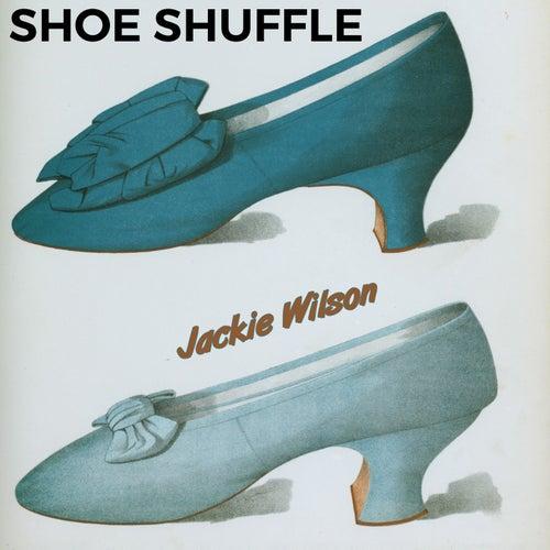 Shoe Shuffle von Jackie Wilson