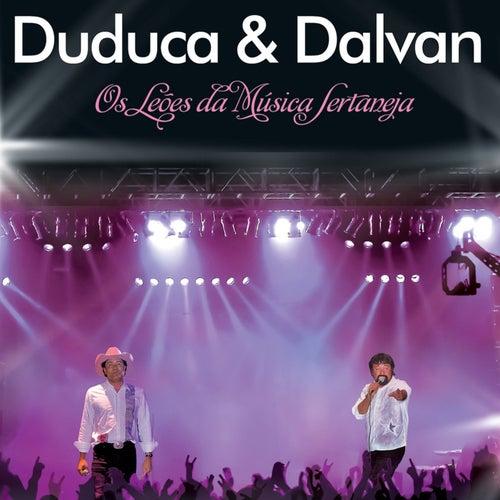 Os Leões da Música Sertaneja (Ao Vivo) de Duduca & Dalvan