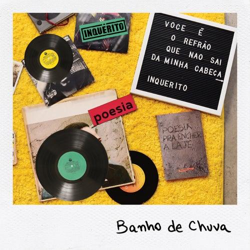 Banho de Chuva by Inquerito