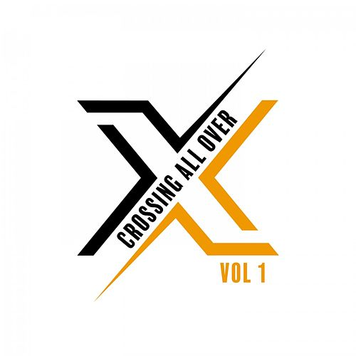 Crossing All Over, Vol. 1 by Various Artists