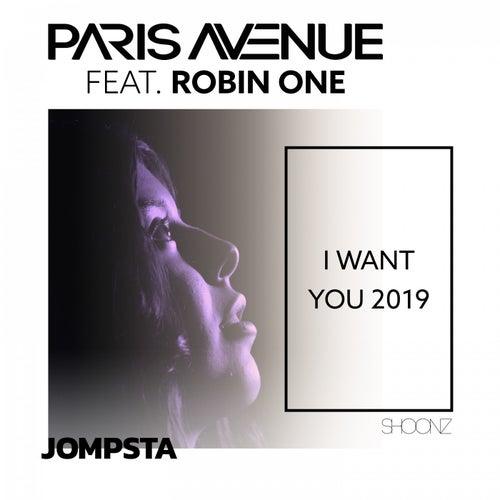 I Want You 2019 (Marcus Knight Remix) von Paris Avenue