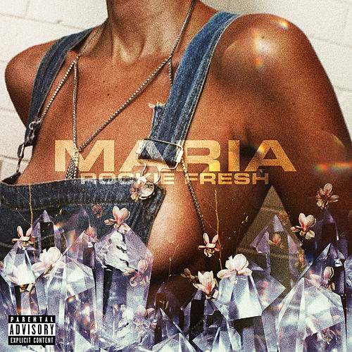 Maria by Rockie Fresh