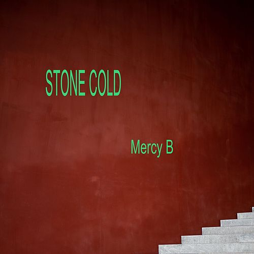 Stone Cold by Mercy B
