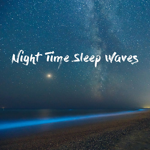 Night Time Sleep Waves by White Noise Research (1)