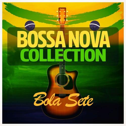 Bossa Nova Collection di Bola Sete