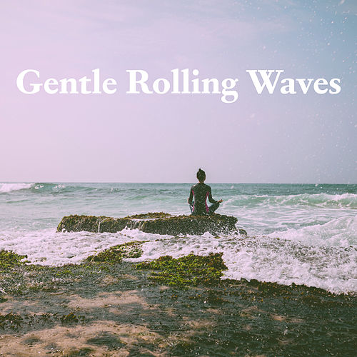 Gentle Rolling Waves by Nature Sounds (1)