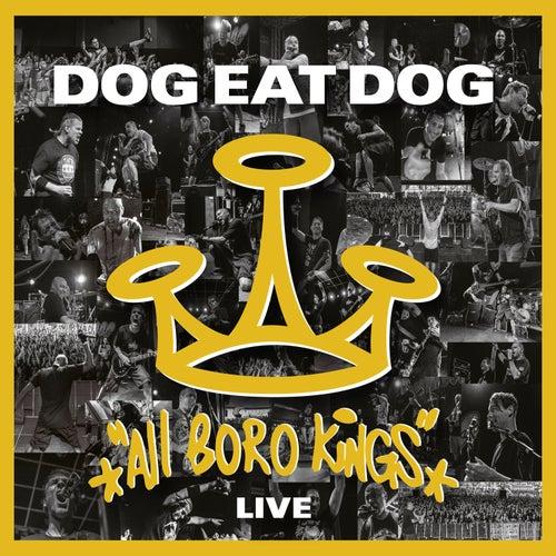 All Boro Kings Live (Live in Adenau, Germany, 2019) by Dog Eat Dog