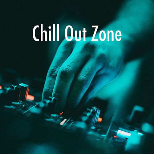 Chill Out Zone von Chill Out