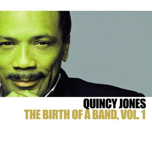 The Birth Of A Band Vol. 1 von Quincy Jones