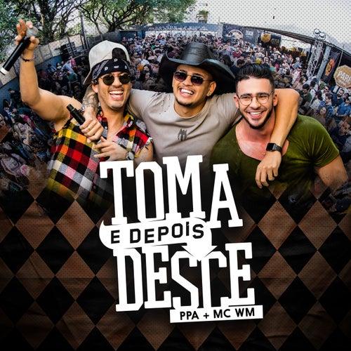 Toma E Depois Desce (Ao Vivo Em Maringá / 2019) de Pedro Paulo & Alex