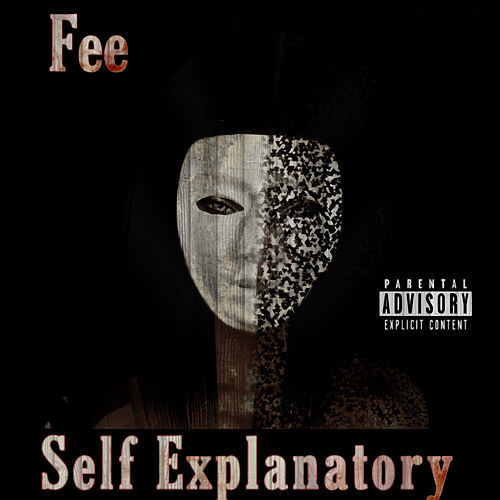 Self Explanitory von Fee