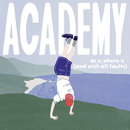 As Is, Where Is (And with All Faults) de Academy