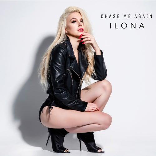 Chase Me Again de Ilona
