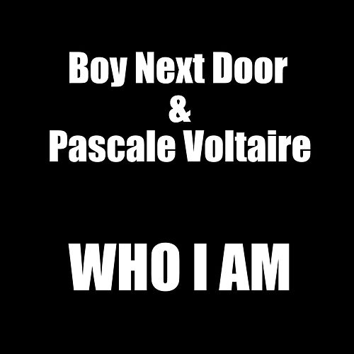 Who I Am by The Boy Next Door